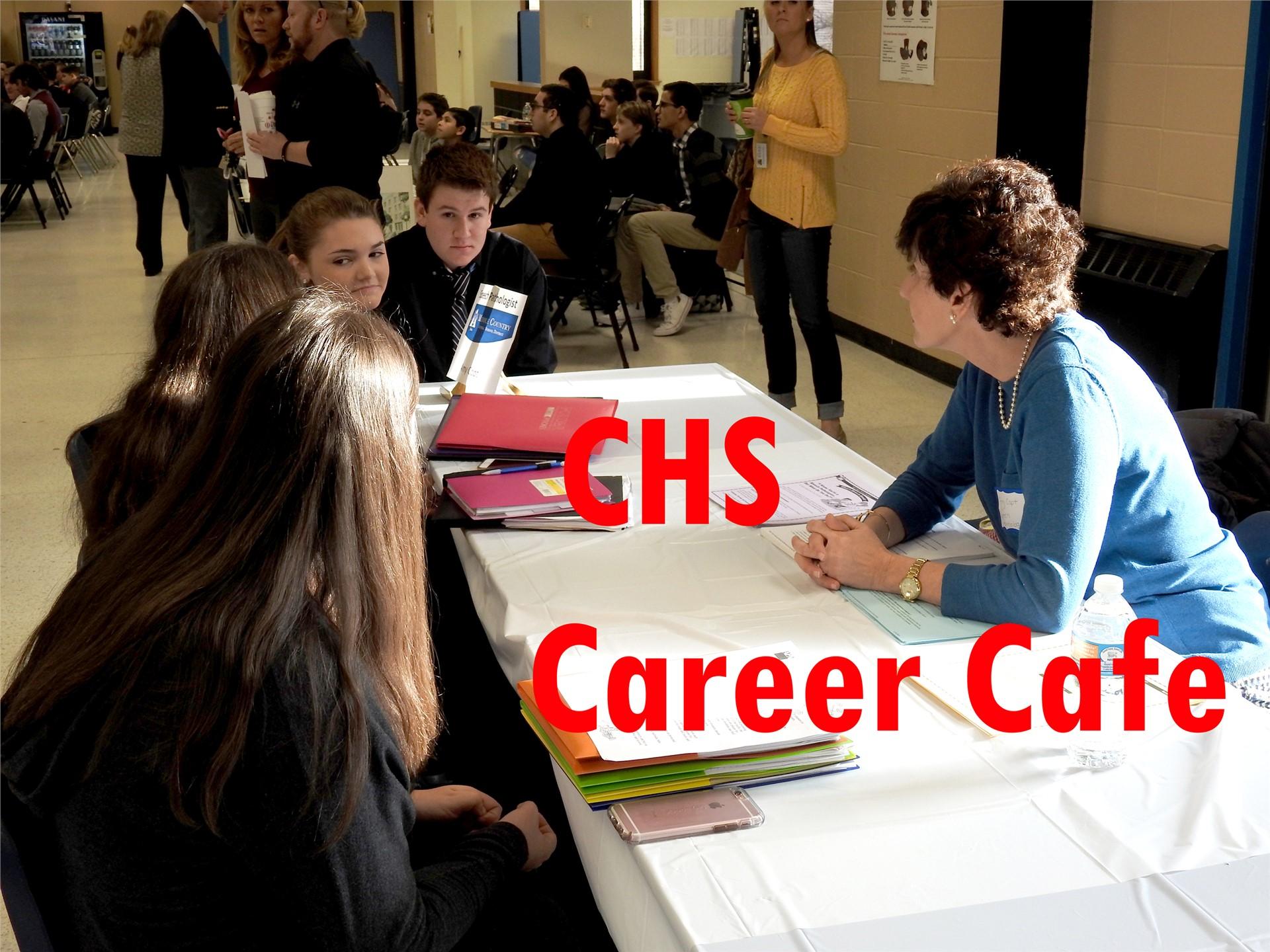 CHS Career Cafe