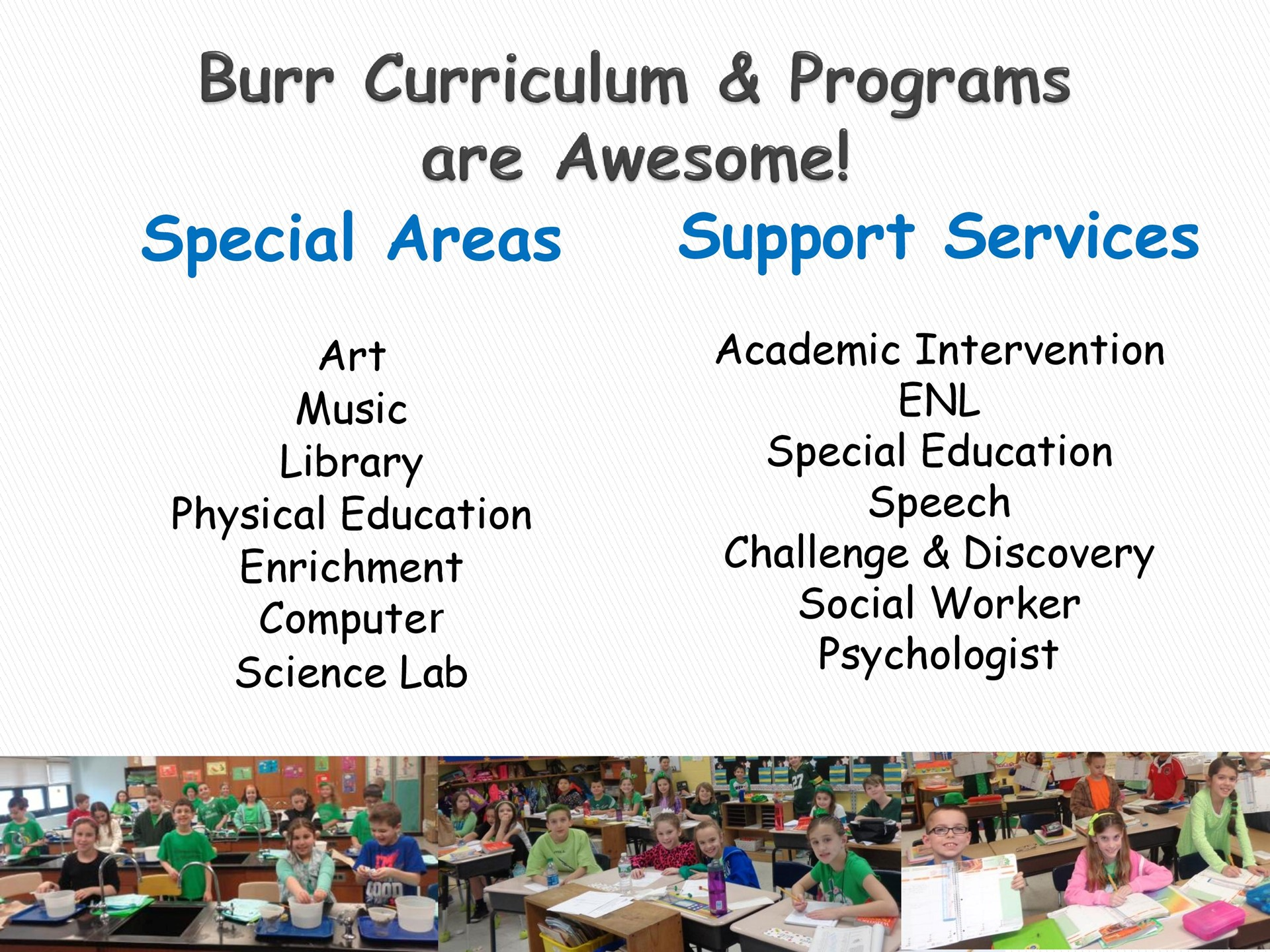 Burr Curriculum & Programs are Awesome!