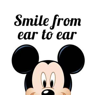 Mickey Mouse Quote: Smile From Ear to Ear